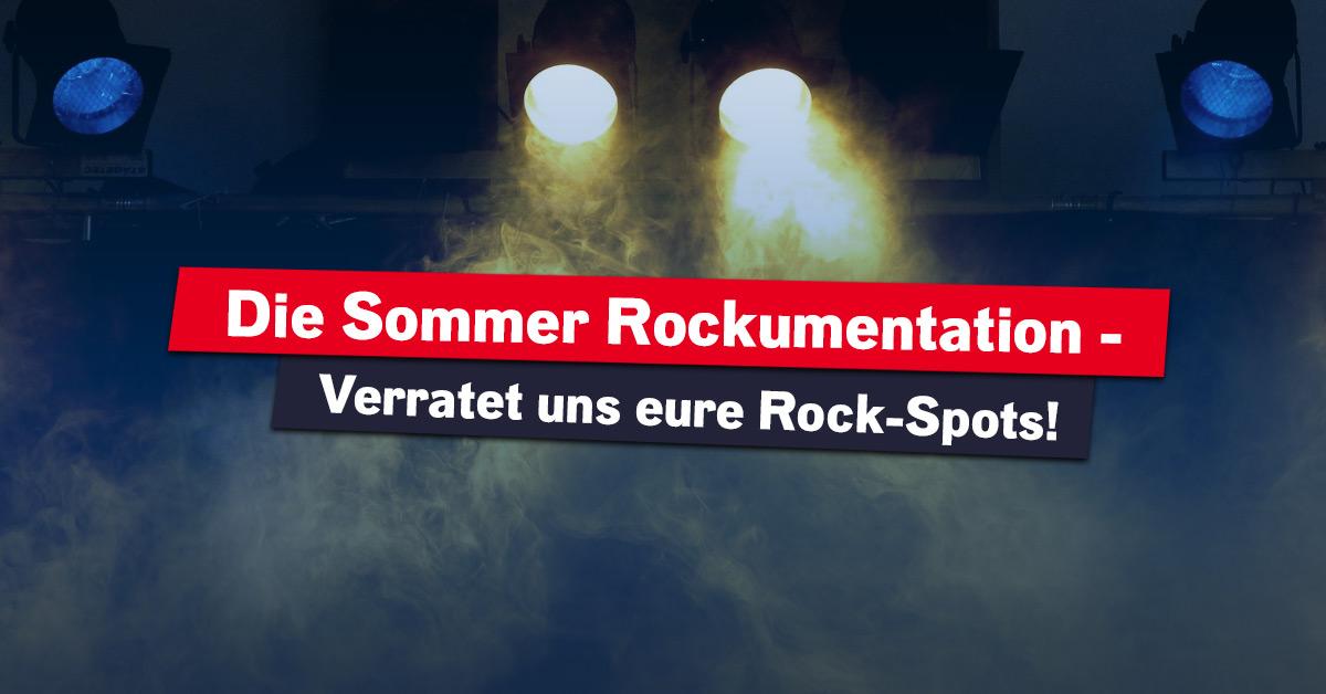 Die Sommer ROCKumentation: Vorschlag einreichen!