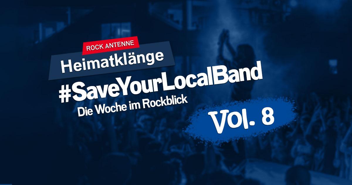 #SaveYourLocalBand - Die Woche im Rockblick Vol. 8 - Das Heimatklänge Spezial