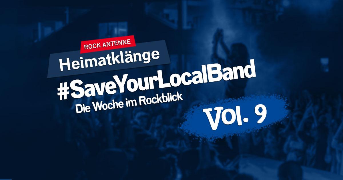 #SaveYourLocalBand - Die Woche im Rockblick Vol. 9 - Das Heimatklänge Spezial