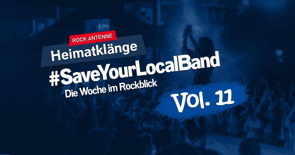 #SaveYourLocalBand - Die Woche im Rockblick Vol. 11 - Das Heimatklänge Spezial