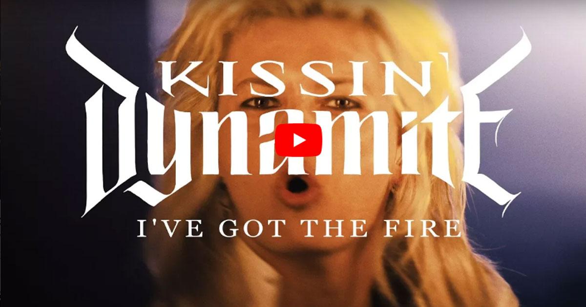 """""""I've got the Fire"""": Seht das neue Video von Kissin' Dynamite!"""
