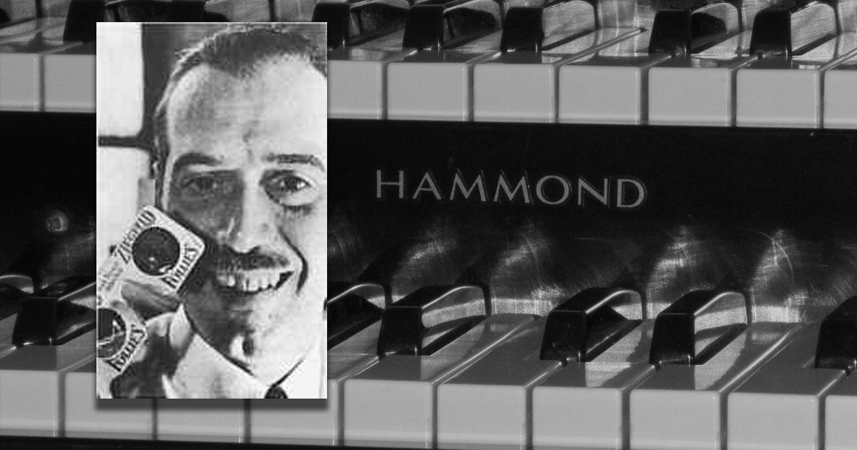Zum Geburtstag von Laurens Hammond: Eine Ode an die Hammond Orgel