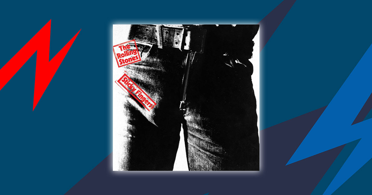 The Rolling Stones: Die Geschichte hinter <em>Sticky Fingers</em>