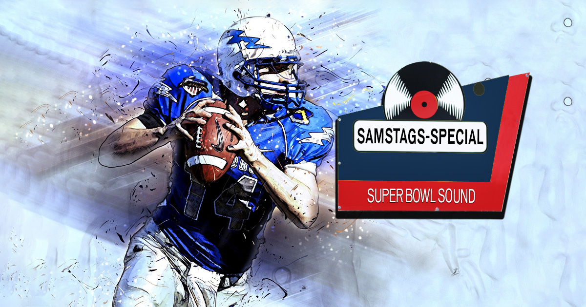 Samstags-Special: Super Bowl Sound