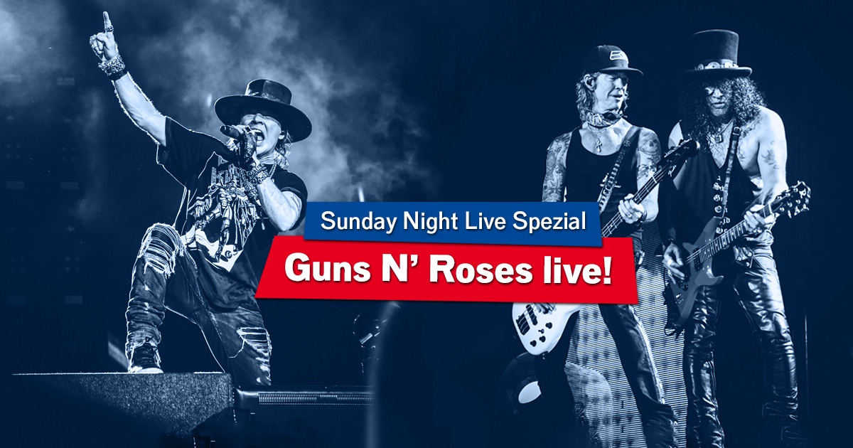 Welcome to the Jungle: Guns N' Roses im Sunday Night Live-Spezial!