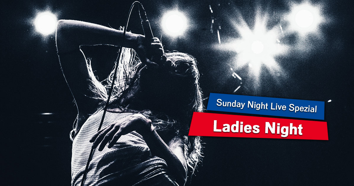 Ladies Night: Unser Sunday Night Live-Spezial zum Weltfrauentag!