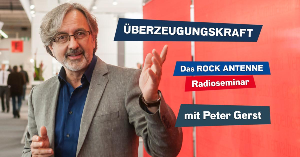 """""""Überzeugungskraft"""": Das Radioseminar mit Peter Gerst zum Nachhören!"""