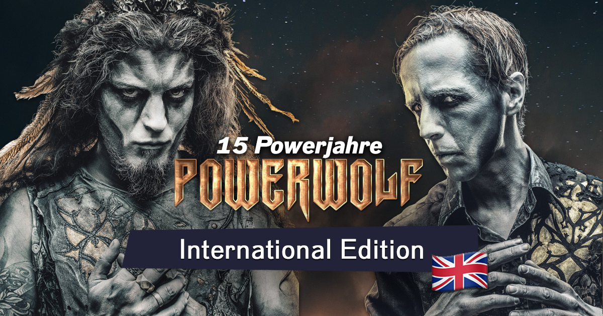 15 years of Powerwolf: International Edition!