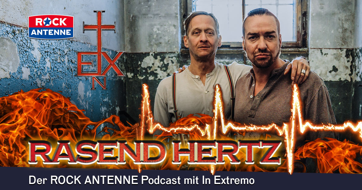 Rasend Hertz: Der ROCK ANTENNE Podcast mit IN EXTREMO