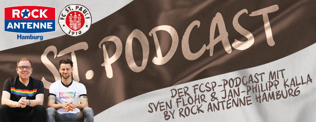 St. Podcast: Der FC St. Pauli Podcast mit ROCK ANTENNE Hamburg