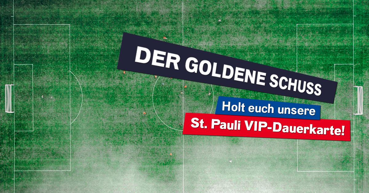 Der goldene Schuss: Kickt mit um unsere FC St. Pauli VIP-Dauerkarte!