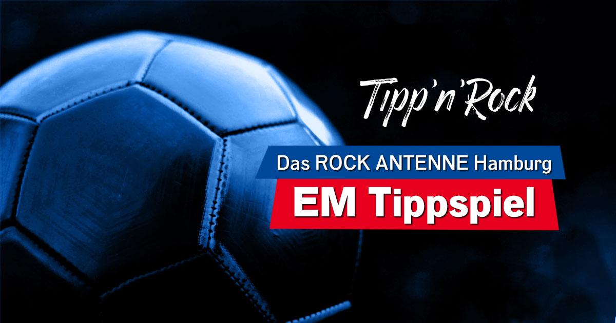 Tipp'n'Rock: Macht mit beim ROCK ANTENNE Hamburg EM Tippspiel & holt euch 500 Euro!