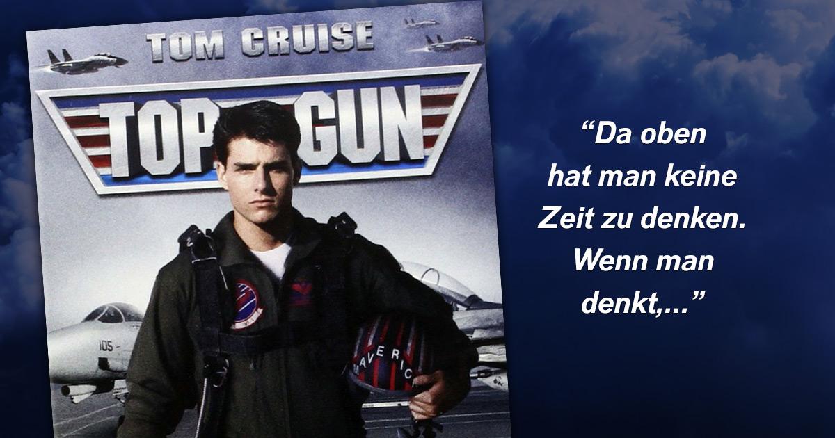 Zum Top Gun-Tag: Die besten Zitate des Kultfilms