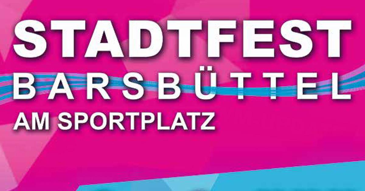 24. bis 26.05.: Barsbütteler Stadtfest - präsentiert von ROCK ANTENNE Hamburg