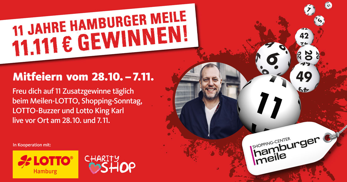 Lotto, Live und Verkaufsoffener Sonntag: Wir feiern 11 Jahre Hamburger Meile