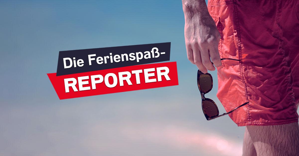 Die Ferienspaßreporter: Hier rocken eure Sommerferien!
