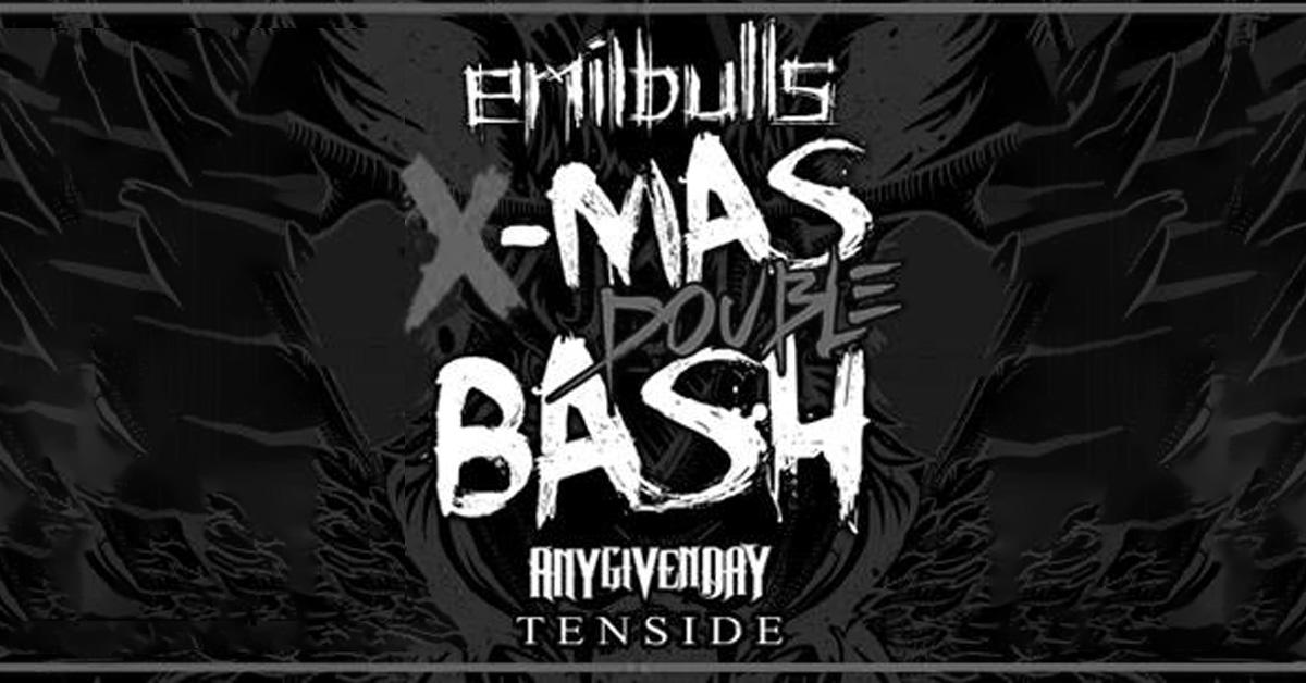 14.12.2018:  Emil Bulls X-Mas Double Bash / Hamburg