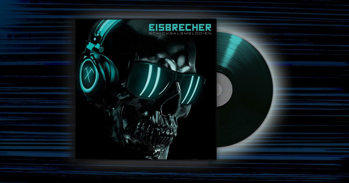 Eisbrecher - <em>Schicksalsmelodien</em>