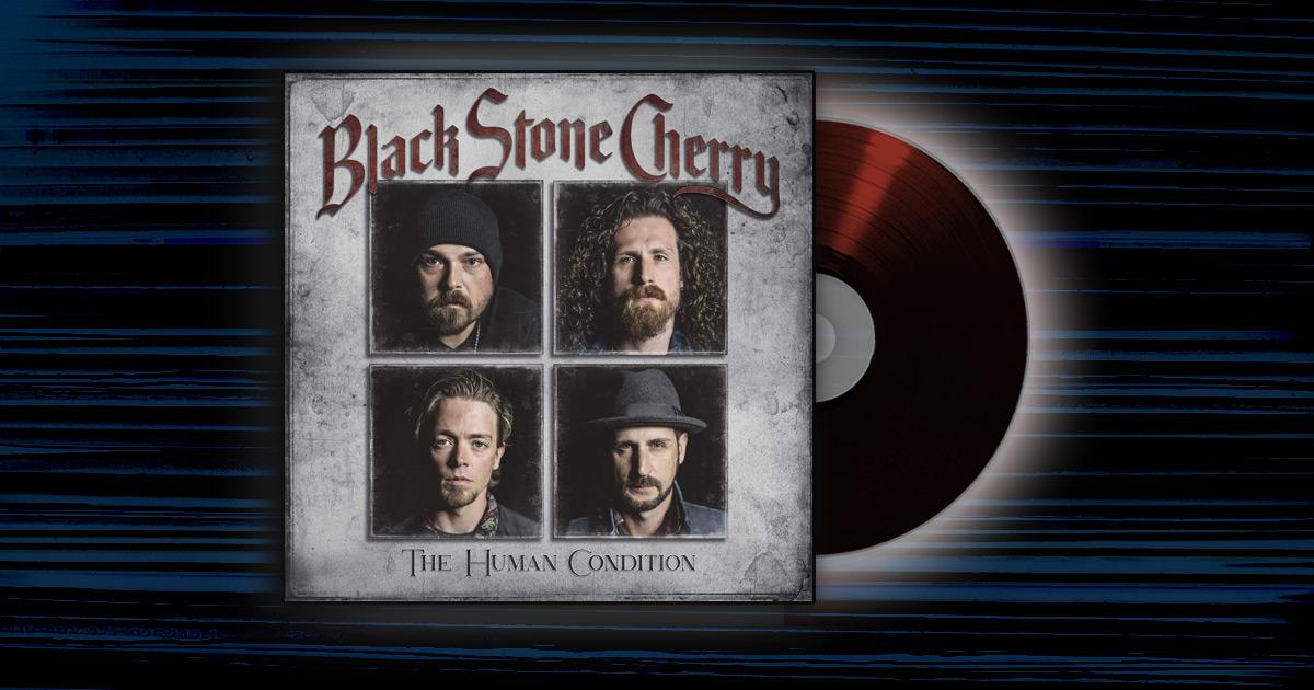 Black Stone Cherry - <em>The Human Condition</em>