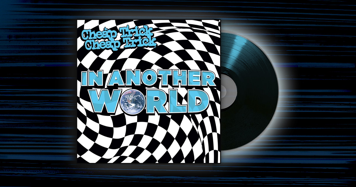Cheap Trick - <em>In Another World</em>