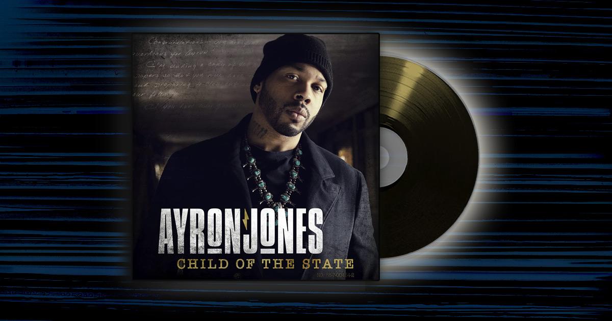 Ayron Jones - <em>Child Of The State</em>
