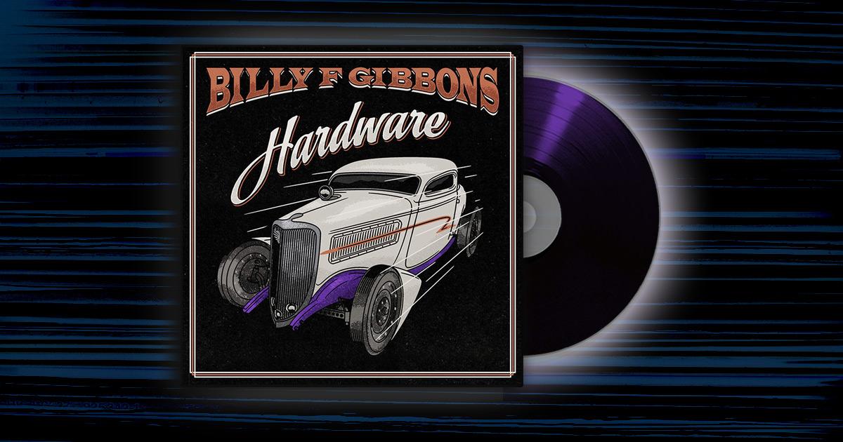 Billy F. Gibbons - <em>Hardware</em>