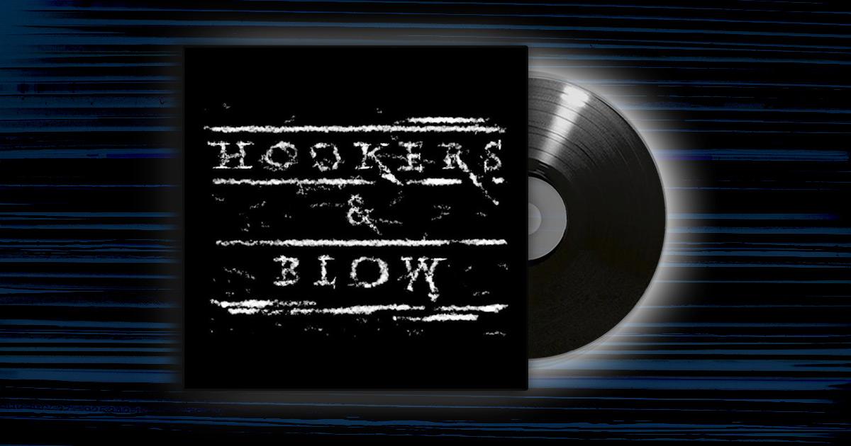 Hookers & Blow - <em>Hookers & Blow</em>