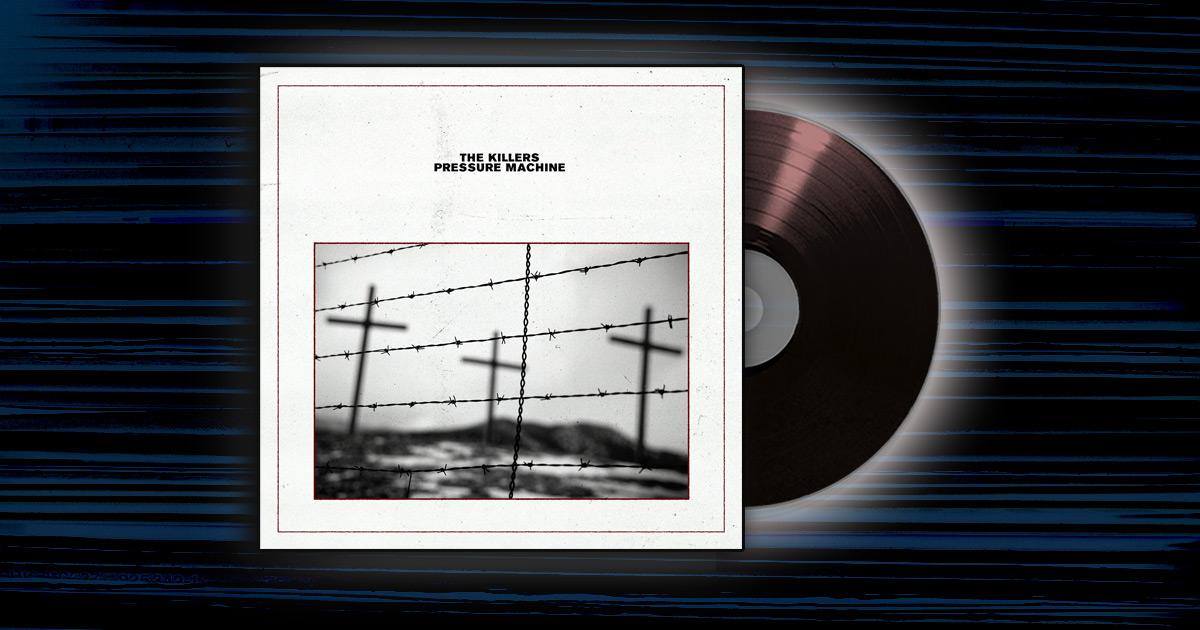 The Killers - <em>Pressure Machine</em>