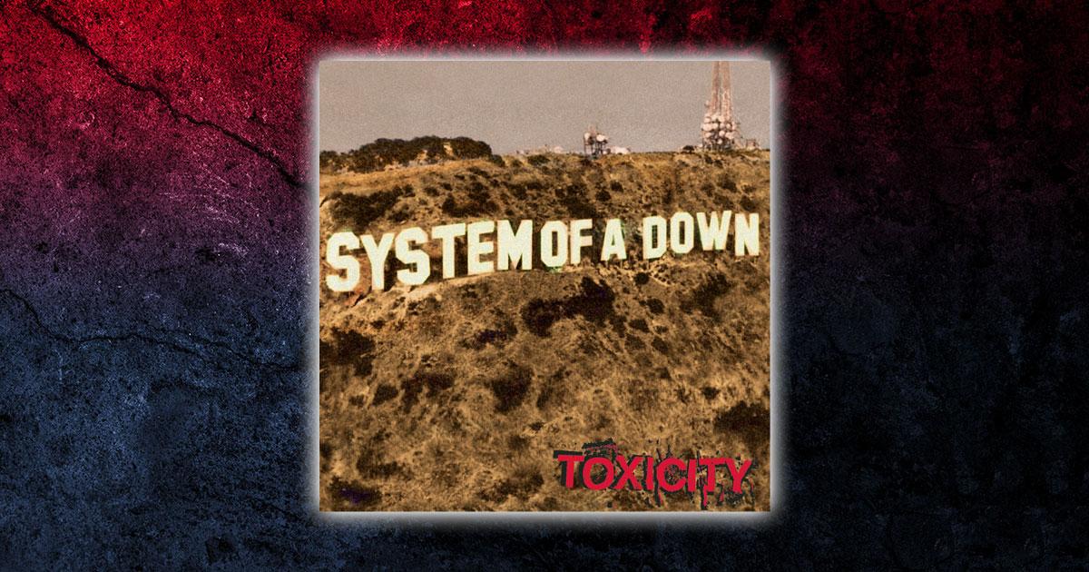 System Of A Down: 10 Fakten über ihr Mega-Album <em>Toxicity</em>