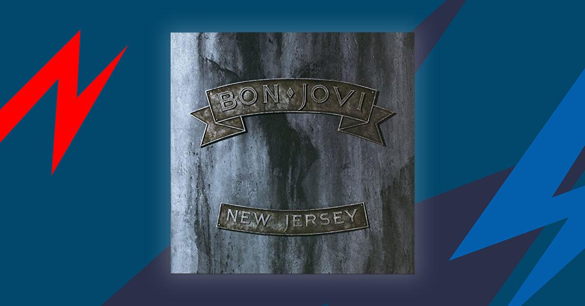 "Bon Jovi: 30 Jahre <em>New Jersey</em> - ""But Satisfaction Is Guaranteed"""