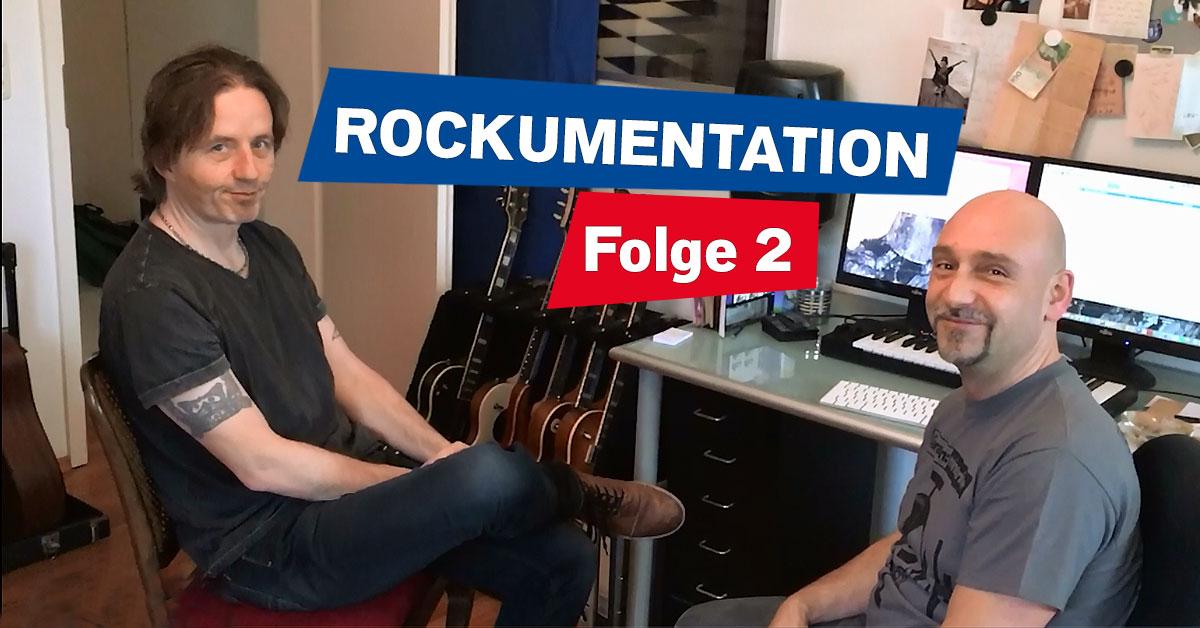 Die ROCKUMENTATION - Folge 2: Der Song entsteht