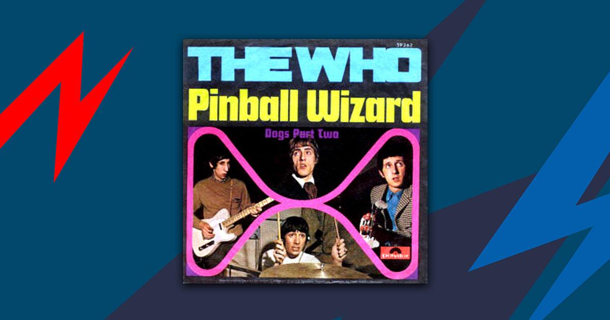 """The Who: 50 Jahre """"Pinball Wizard"""" - die Geschichte hinter dem Song"""