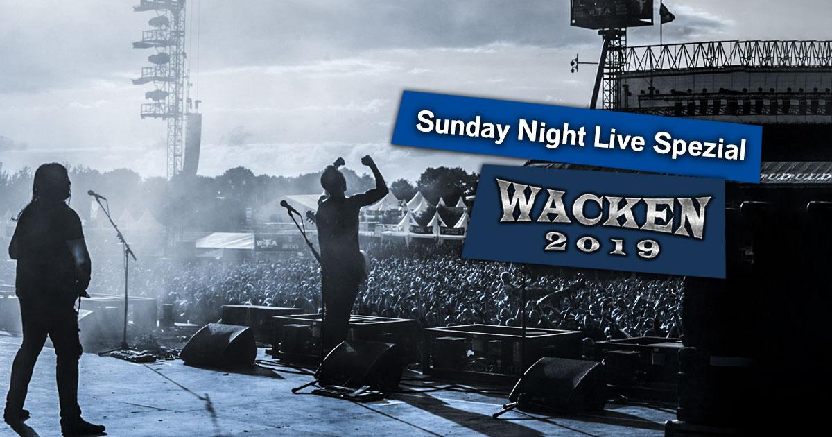 Best of Wacken 2019: Das Sunday Night Live Spezial