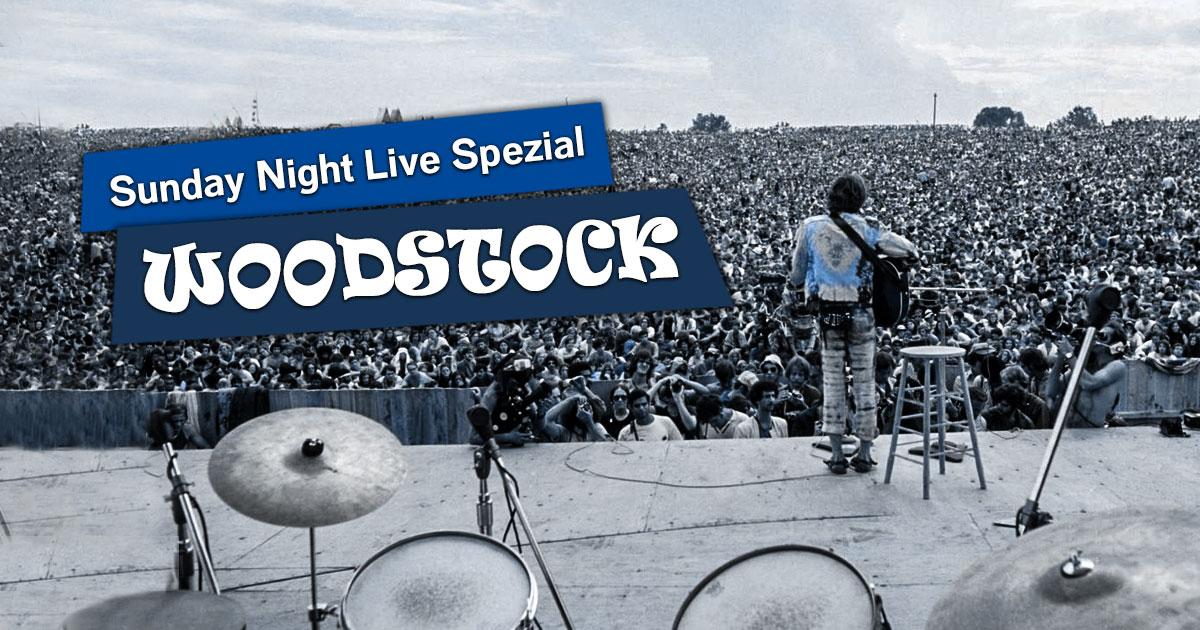 Best of Woodstock: Unser Sunday Night Live Spezial