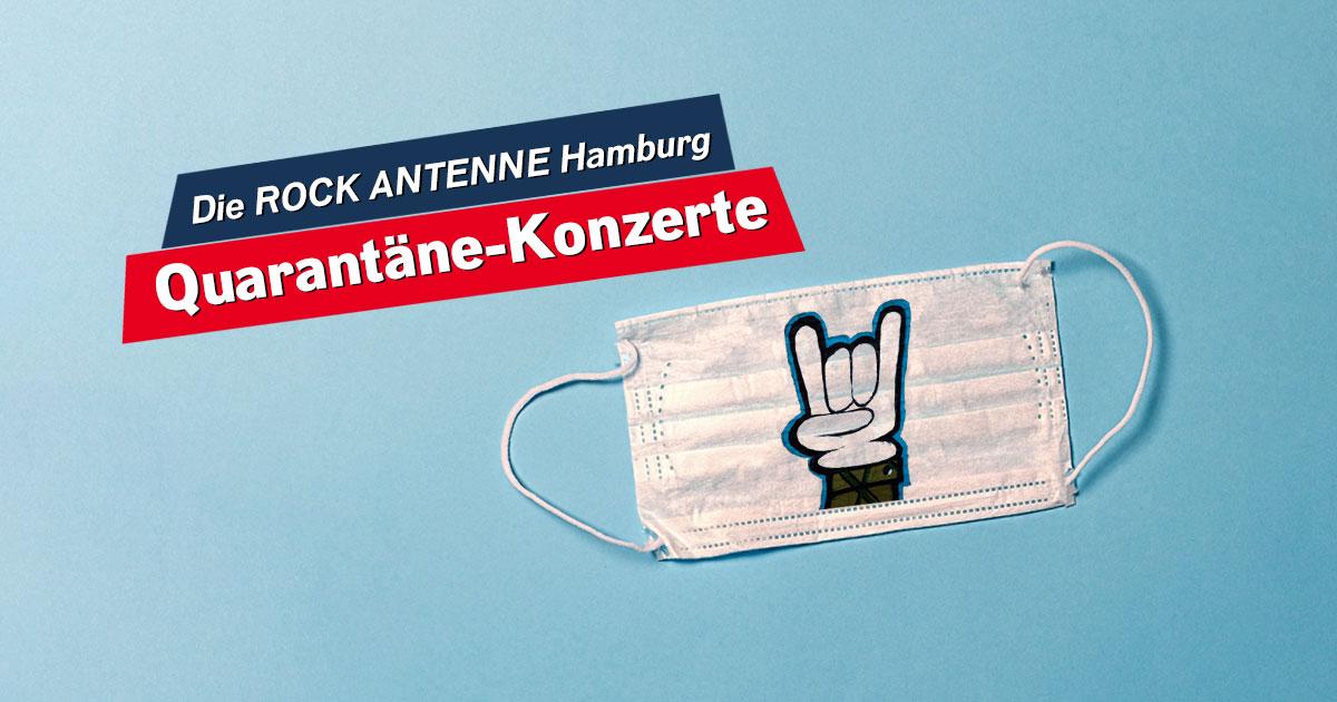 Die ROCK ANTENNE Hamburg Quarantäne Konzerte: Abrocken - mit Sicherheit!