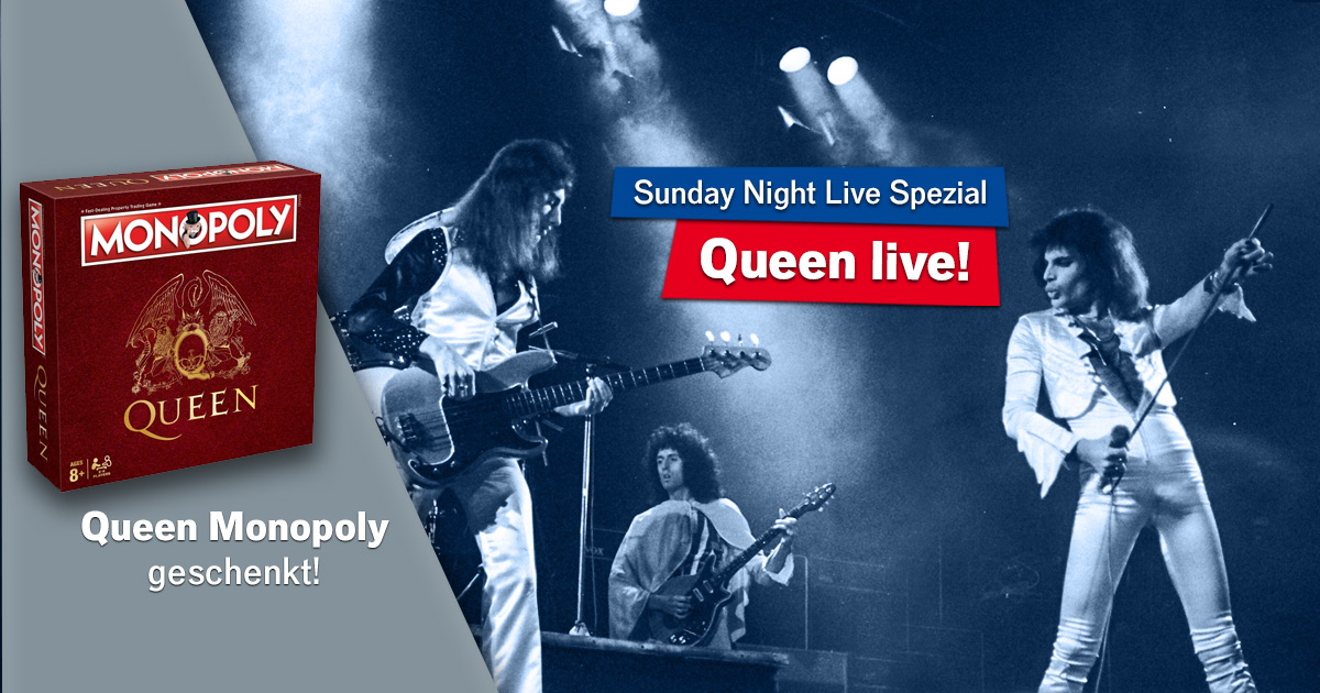 Sunday Night Live-Spezial: Mit Queen rocken und Monopoly zocken!