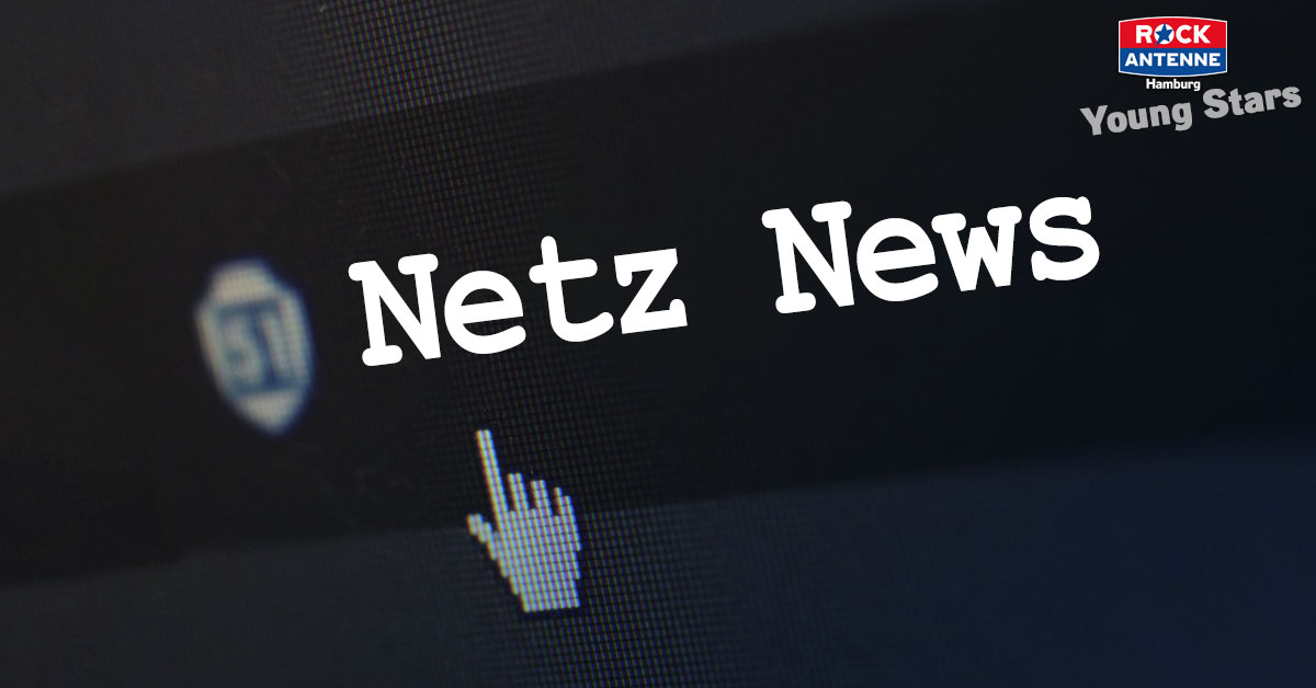 Netz News - Der ROCK ANTENNE Hamburg Young Stars Podcast