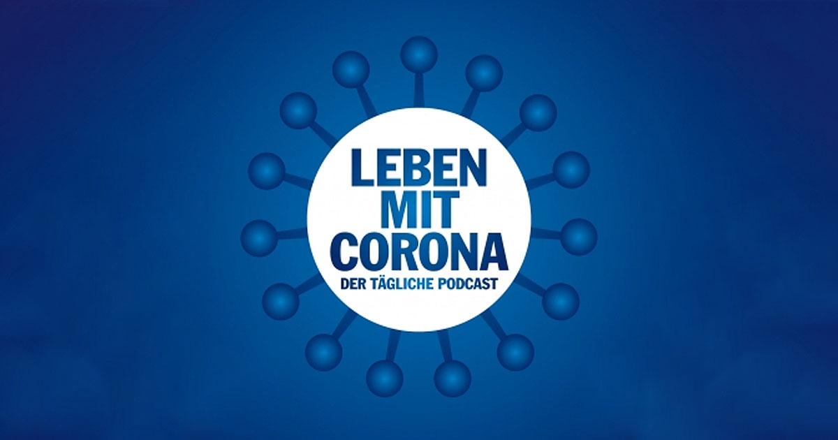 """Leben mit Corona"": Alle Folgen zum Nachhören"