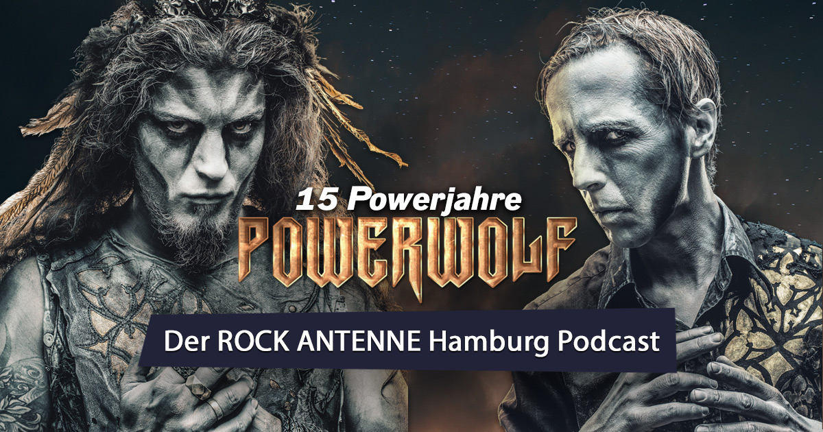 15 Jahre Powerwolf: Der Band-Podcast - exklusiv auf ROCK ANTENNE Hamburg!