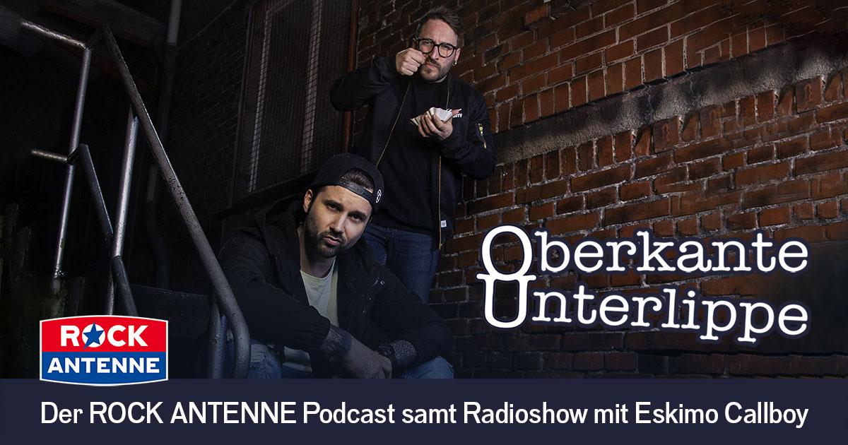 Oberkante Unterlippe: Der neue Podcast samt Radioshow mit ESKIMO CALLBOY!