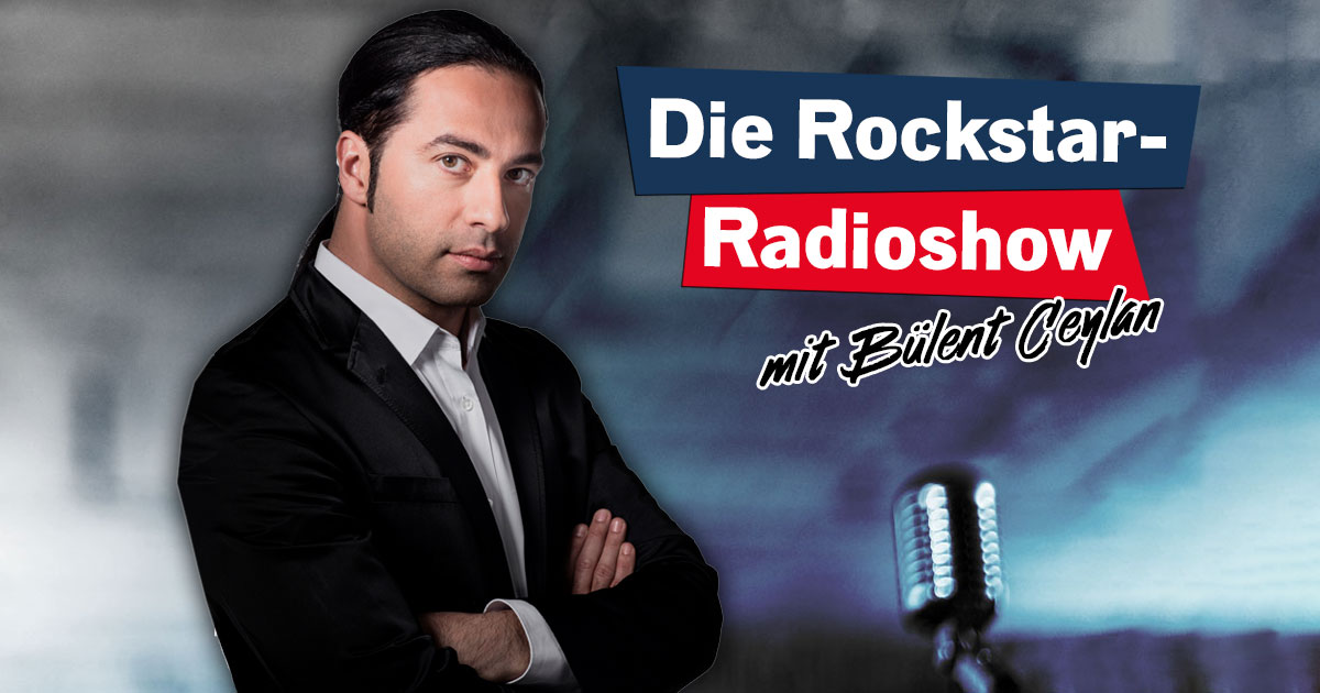 Das Rockstar-Radioshow Special mit Bülent Ceylan!