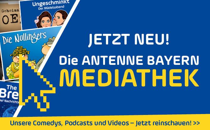 Jetzt NEU! Die ANTENNE BAYERN Mediathek