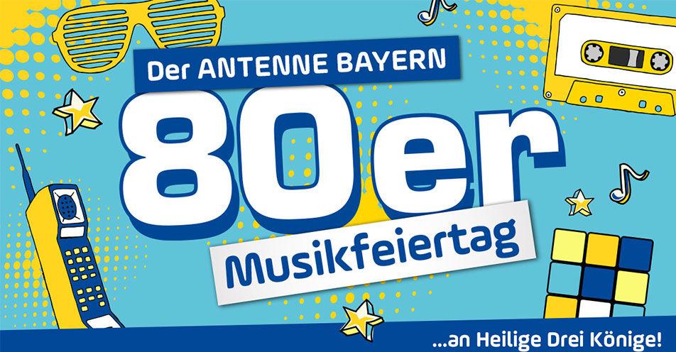ANTENNE BAYERN 80er Musik-Feiertag 2020