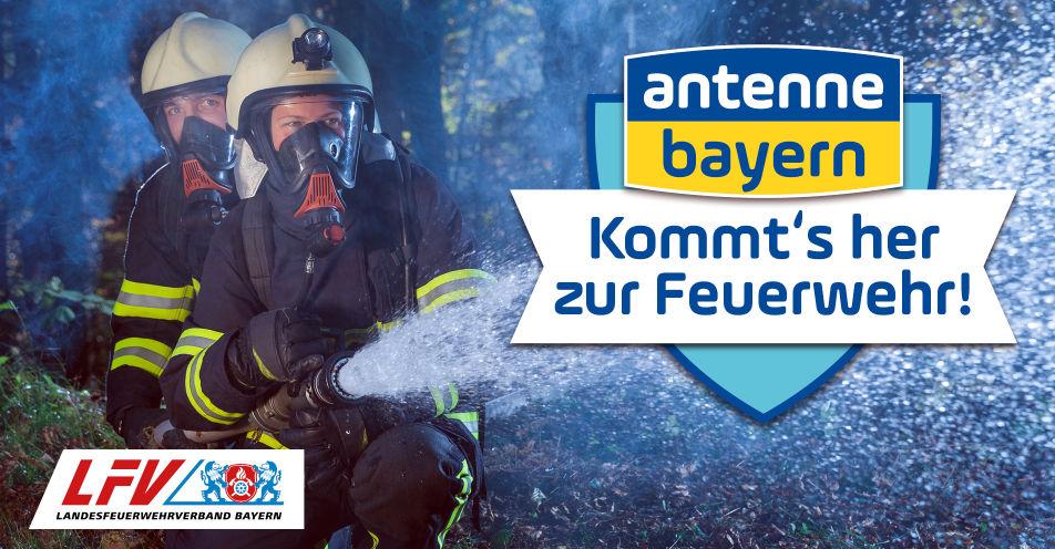 Kommt´s her zur Feuerwehr! ANTENNE BAYERN startet Initiative für neue Helfer-Helden
