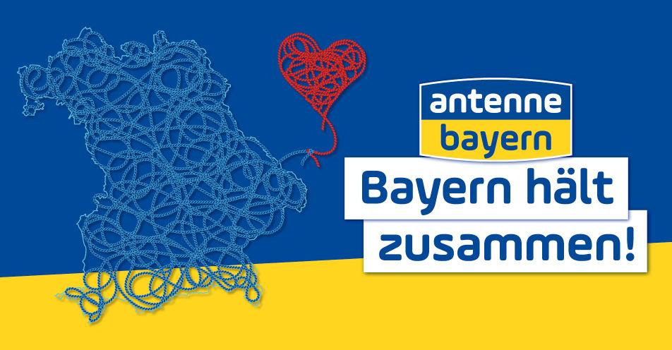 """ANTENNE BAYERN startet Aktion """"Bayern hält zusammen"""""""