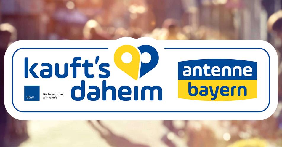 """""""Kauft's daheim"""" – ANTENNE BAYERN startet lokales Portal für die bayerische Wirtschaft"""