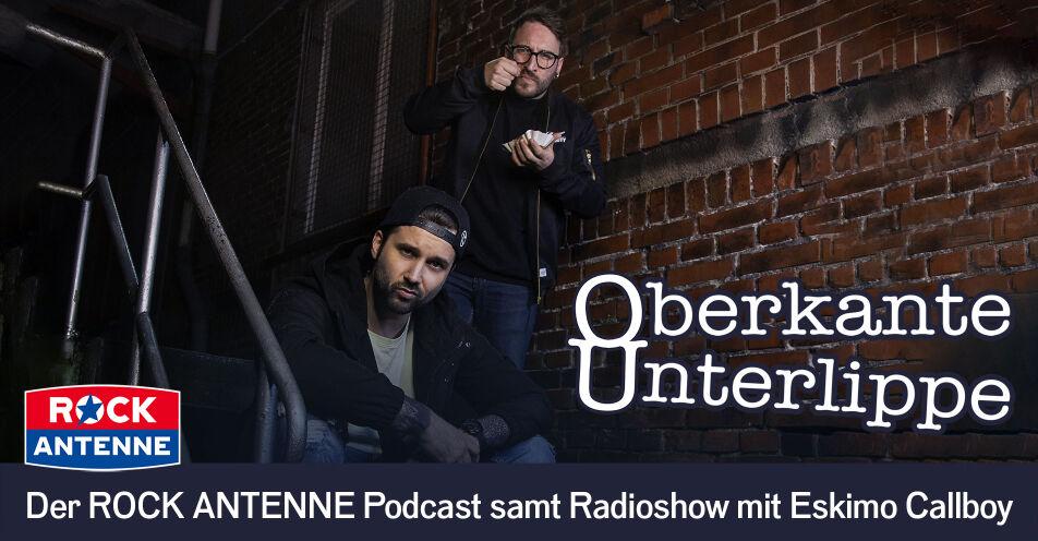 """""""Oberkante Unterlippe"""": ESKIMO CALLBOY starten Radioshow und Podcast auf ROCK ANTENNE"""