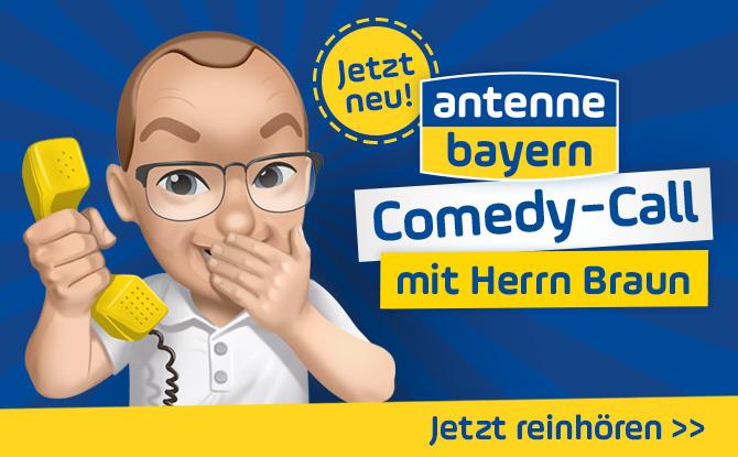 Der ANTENNE BAYERN Comedy-Call mit Herrn Braun!