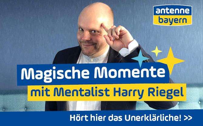 Nur auf ANTENNE BAYERN: Magische Momente mit Mentalist Harry Riegel