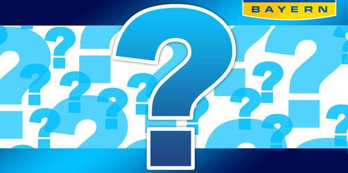 Die 10.000 Euro Bayern-Frage: Hätten Sie's gewusst?